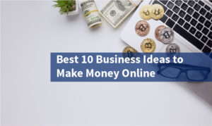 top-10-online-business-ideas